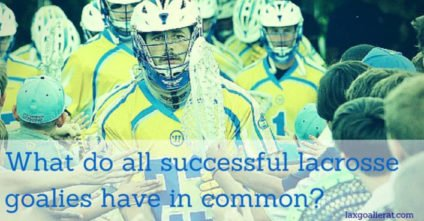 7 Lessons Learned from Analyzing 33 Successful Lacrosse Goalies