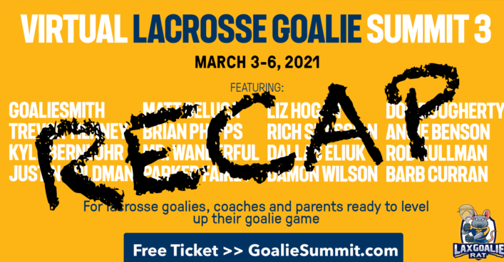 Virtual Lacrosse Goalie Summit 3 Recap